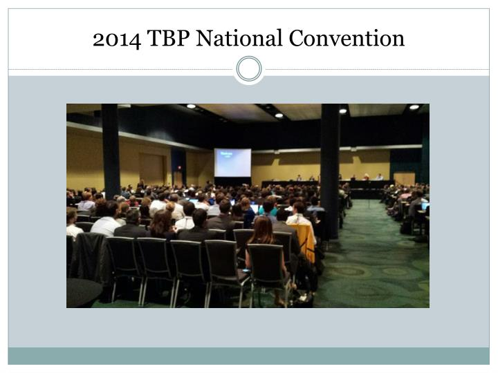 2014 TBP National Convention