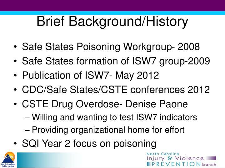 Brief Background/History