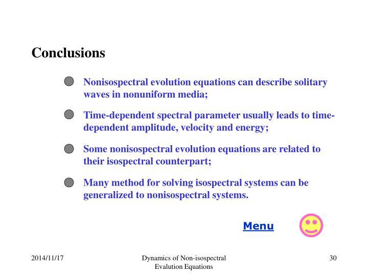 Nonisospectral evolution equations can describe solitary waves in nonuniform media;