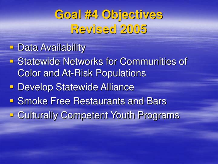 Goal #4 Objectives