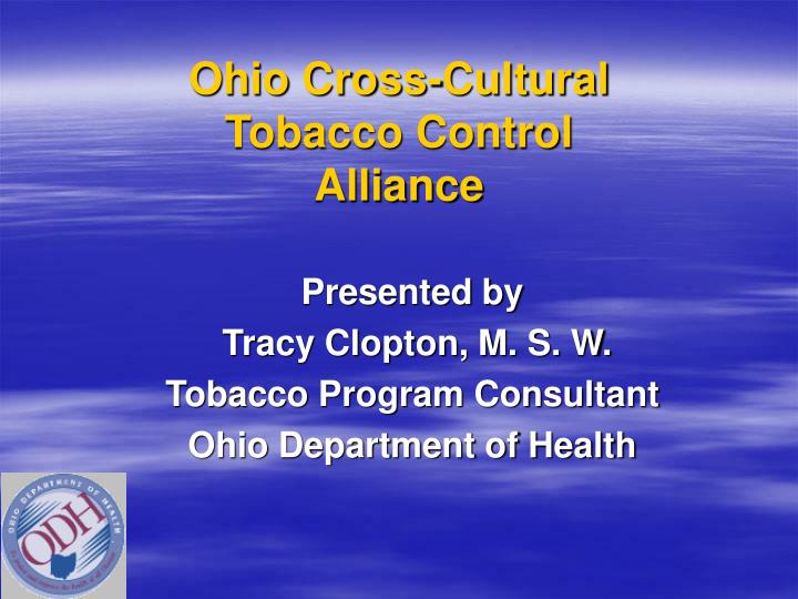 Ohio cross cultural tobacco control alliance
