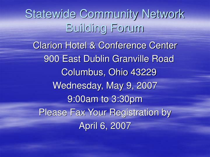 Statewide Community Network Building Forum