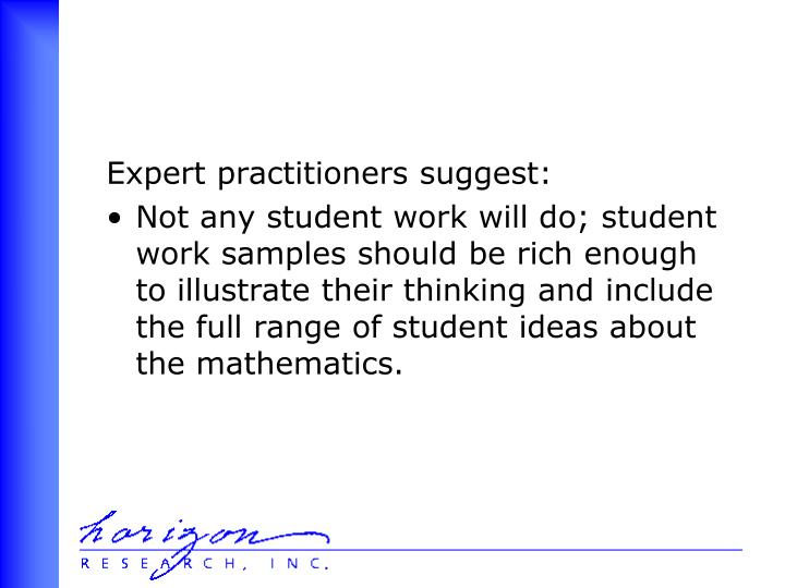 Expert practitioners suggest:
