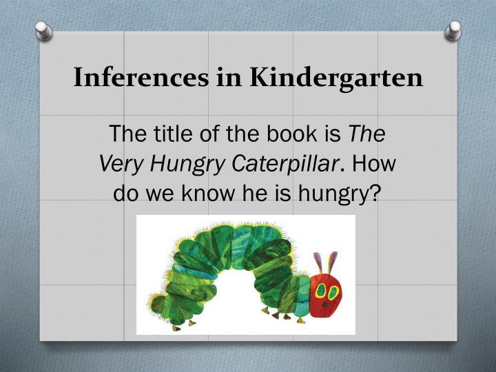 Inferences in Kindergarten