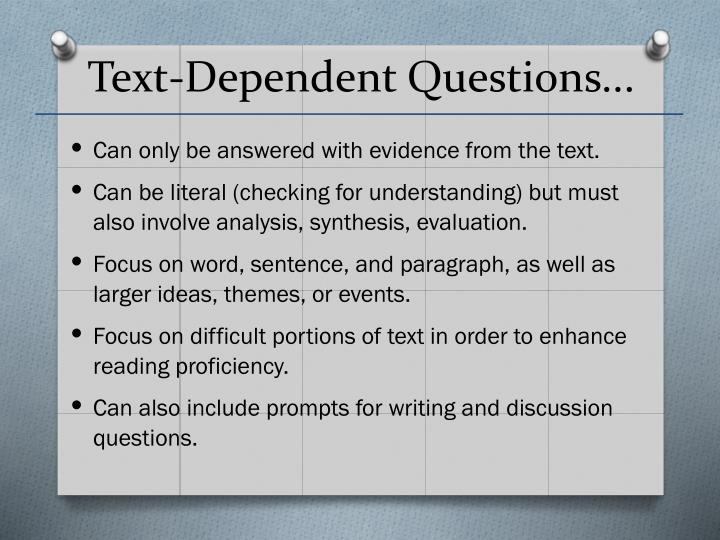 Text-Dependent Questions...