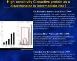 high sensitivity c reactive protein as a discriminator in intermediate risk