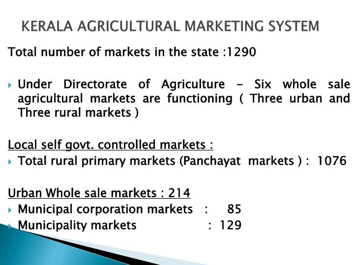 KERALA AGRICULTURAL MARKETING SYSTEM