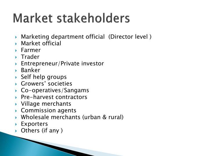 Market stakeholders