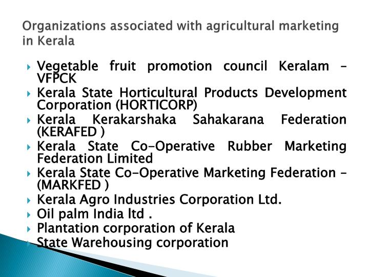 Organizations associated with agricultural marketing in Kerala