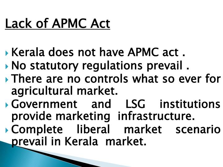Lack of APMC Act