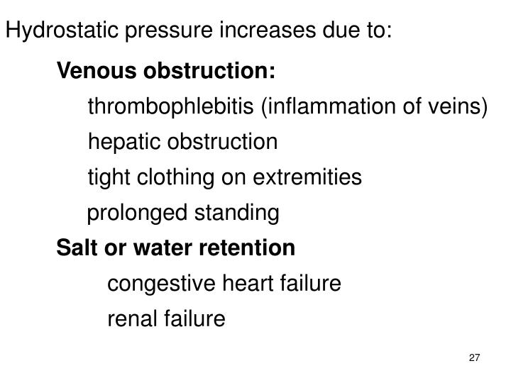 Hydrostatic pressure increases due to: