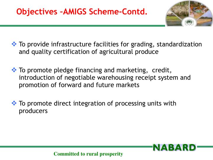 Objectives –AMIGS Scheme-Contd.
