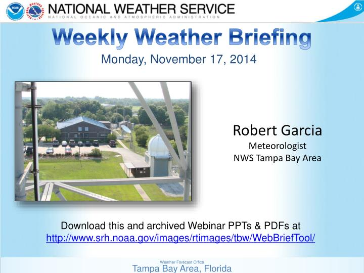 Weekly Weather Briefing