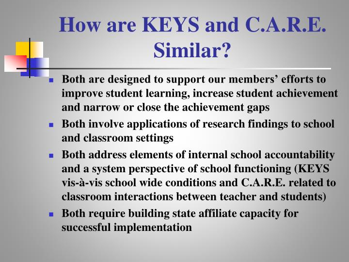 How are KEYS and C.A.R.E. Similar?