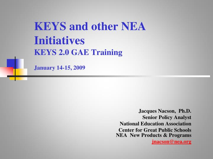 KEYS and other NEA Initiatives