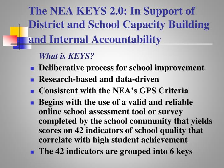 The NEA KEYS 2.0: In Support of District and School Capacity Building and Internal Accountability
