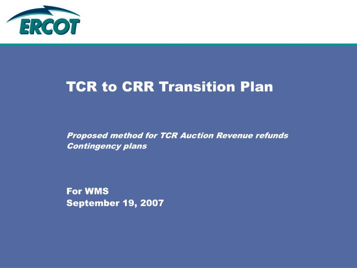 tcr to crr transition plan