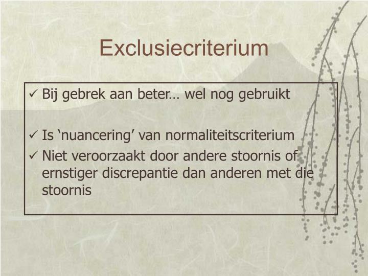 Exclusiecriterium