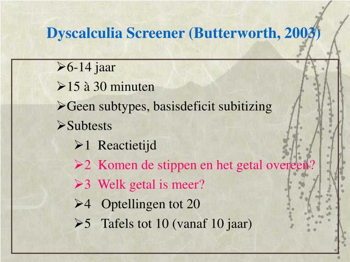 Dyscalculia Screener (Butterworth, 2003)