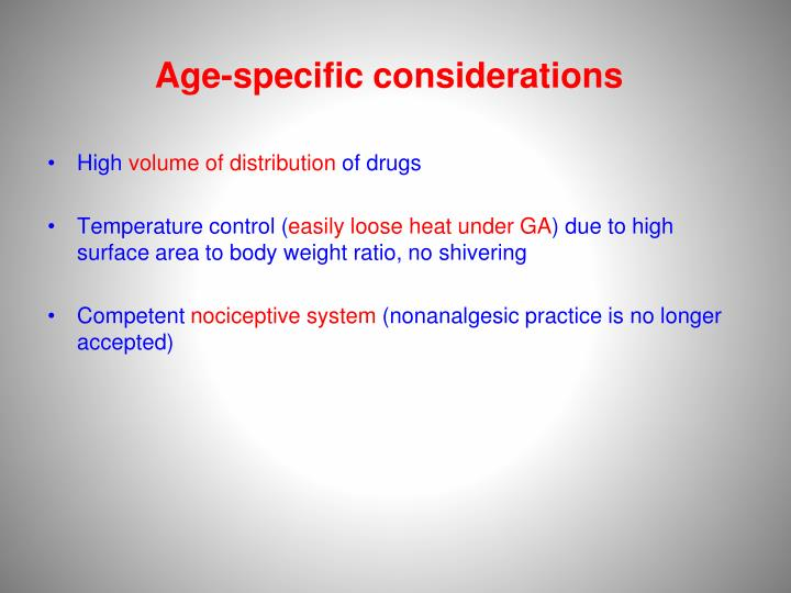 Age-specific considerations