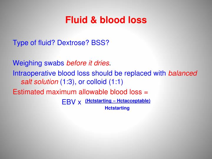 Fluid & blood loss