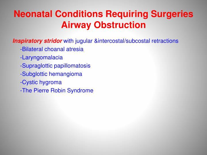 Neonatal Conditions Requiring Surgeries