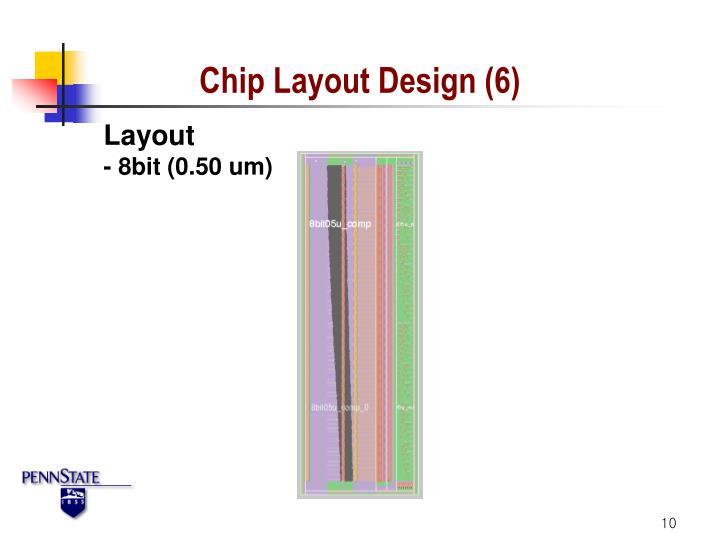 Chip Layout Design (6)