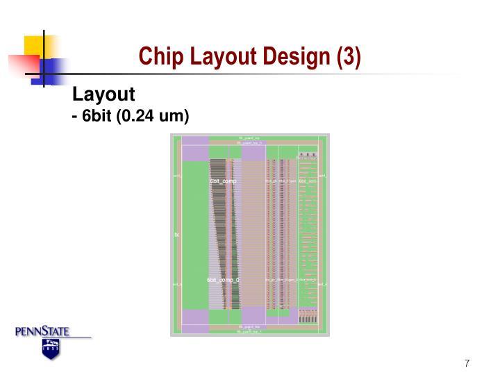 Chip Layout Design (3)