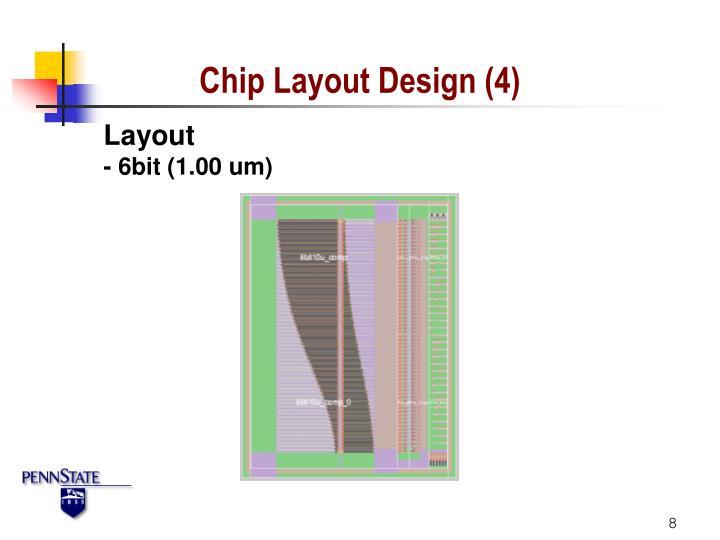 Chip Layout Design (4)