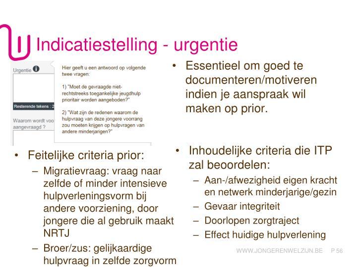 Indicatiestelling - urgentie