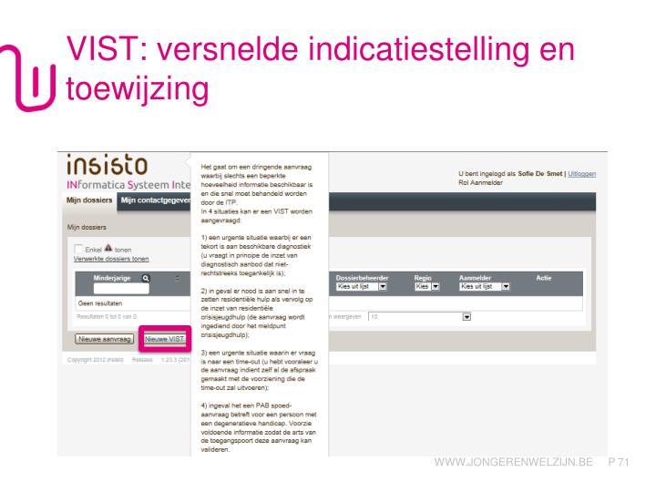 VIST: versnelde indicatiestelling en toewijzing
