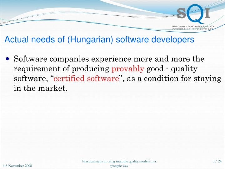 Actual needs of (Hungarian) software developers