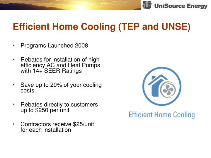 Efficient Home Cooling (TEP and UNSE)
