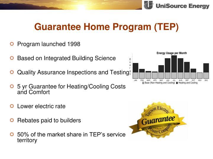 Guarantee Home Program (TEP)