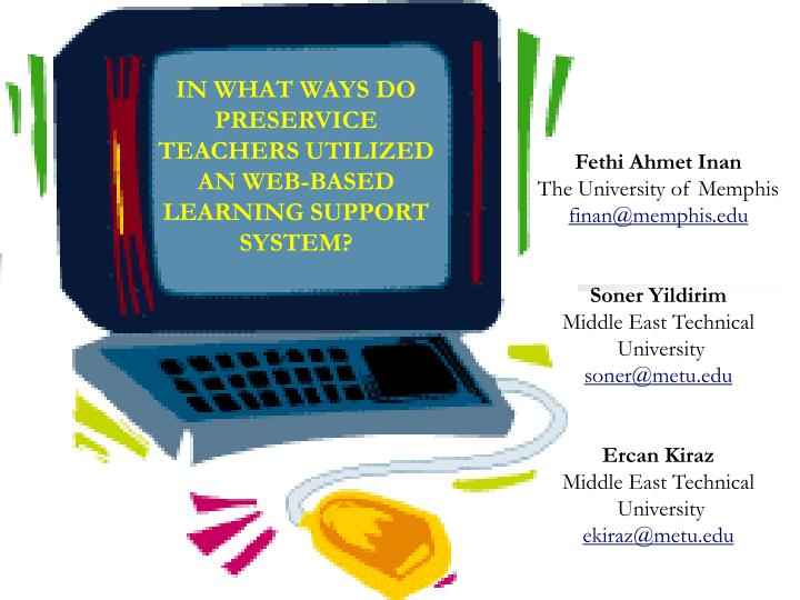 IN WHAT WAYS DO PRESERVICE TEACHERS UTILIZED AN WEB-BASED LEARNING SUPPORT SYSTEM?