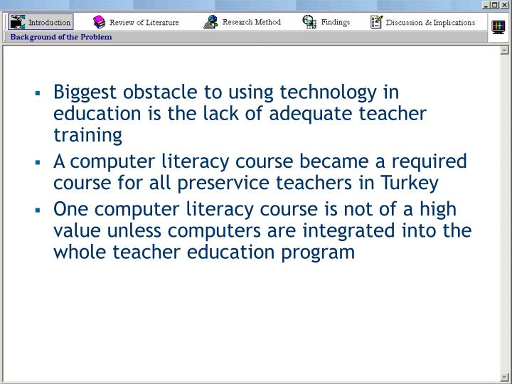 Biggest obstacle to using technology in education is the lack of adequate teacher training