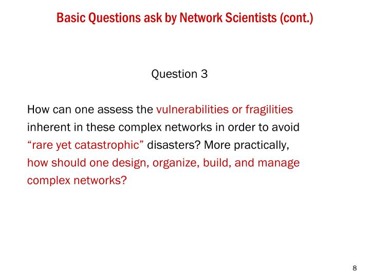 Basic Questions ask by Network Scientists (cont.)