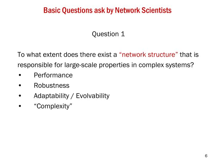 Basic Questions ask by Network Scientists