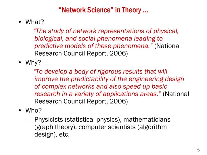 """""""Network Science"""" in Theory …"""