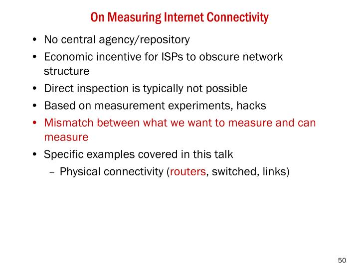 On Measuring Internet Connectivity