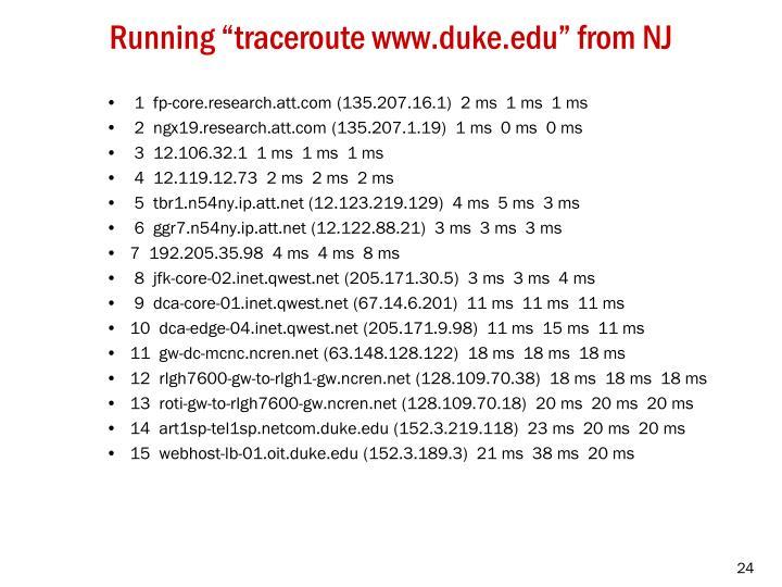 """Running """"traceroute www.duke.edu"""" from NJ"""