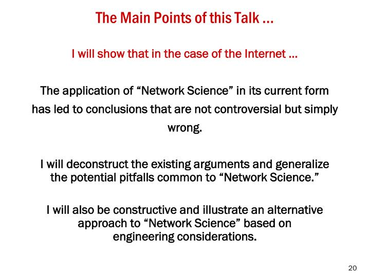The Main Points of this Talk …
