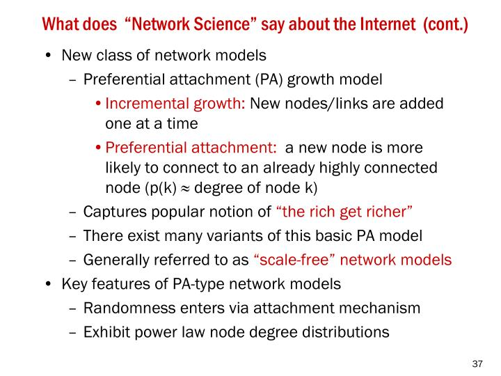 """What does  """"Network Science"""" say about the Internet  (cont.)"""