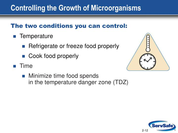 Controlling the Growth of Microorganisms