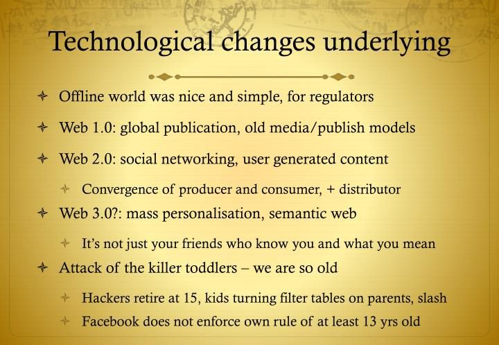 Technological changes underlying