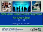 nih loan repayment programs an overview