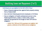 qualifying loans and repayment 2 of 2