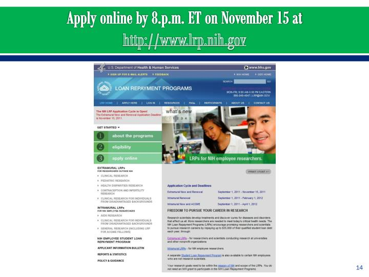 Apply online by 8.p.m. ET on November 15 at