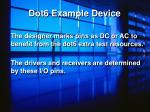 dot6 example device