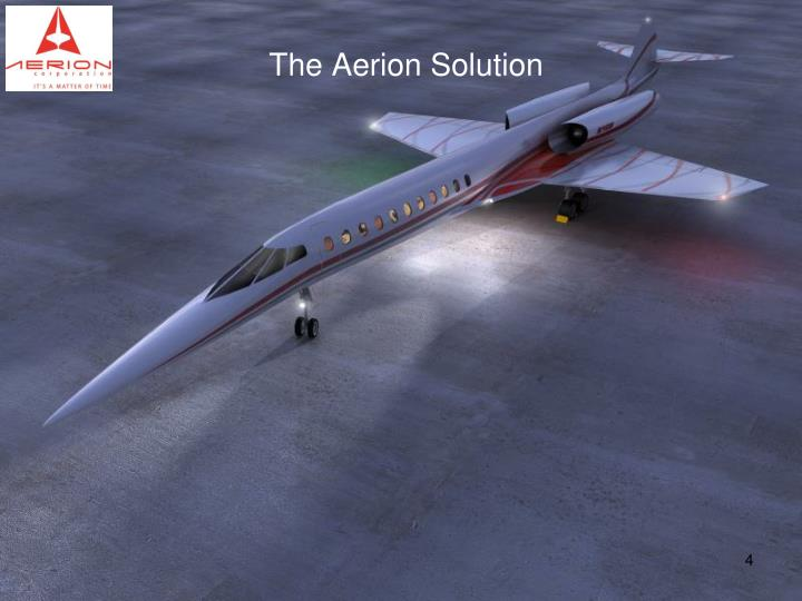 The Aerion Solution